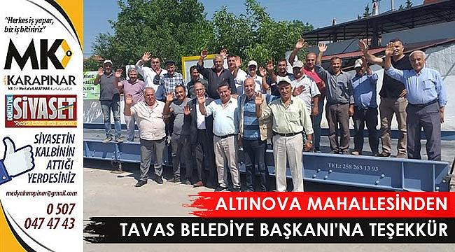 Altınova Mahallesinden Tavas Belediye Başkanı'na teşekkür
