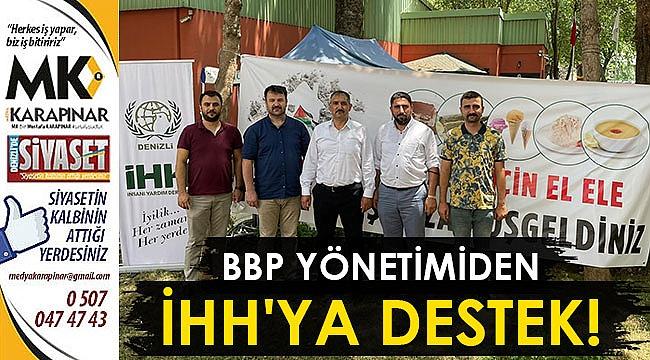 BBP yönetimiden İHH'ya destek!