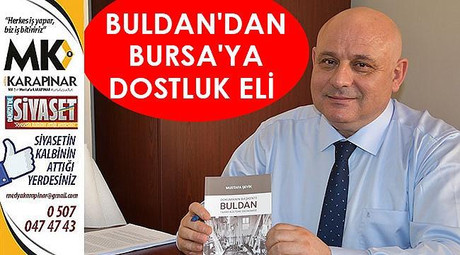 Buldan'dan Bursa'ya dostluk eli