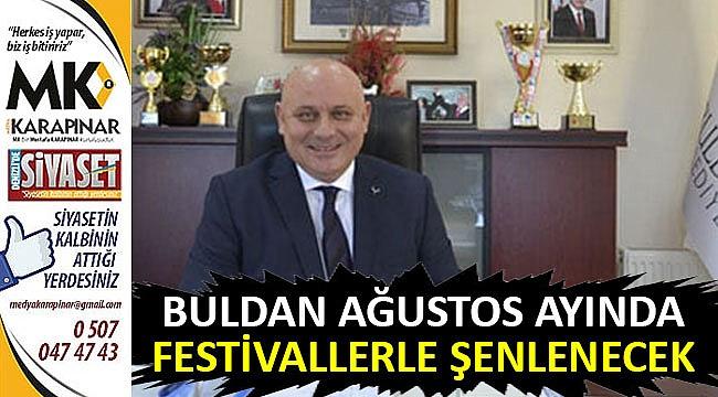 Buldan festivallerle şenlenecek