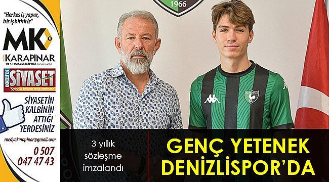 Genç yetenek Denizlispor'da