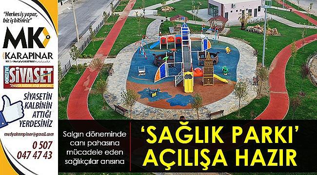 'Sağlık Parkı' açılışa hazır